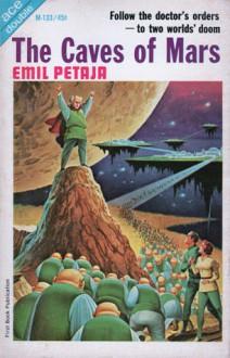 The Caves of Mars - Emil Petaja
