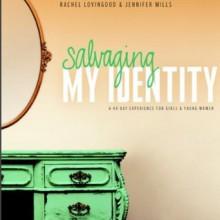 Salvaging My Identity (Member Book) - Jennifer Mills, Rachel Lovingood