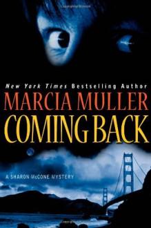 Coming Back - Marcia Muller