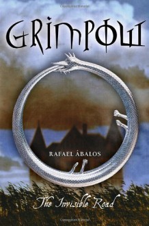 Grimpow: The Invisible Road - Rafael Abalos