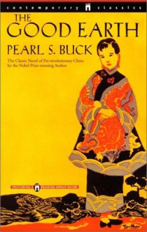 The Good Earth - Pearl S. Buck
