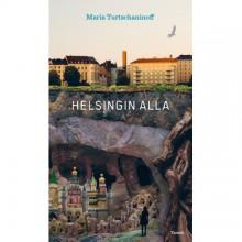Helsingin alla - Maria Turtschaninoff,Marja Kyrö