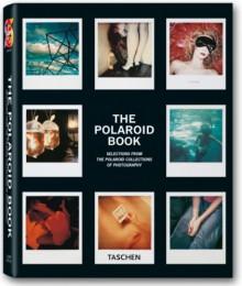 The Polaroid book. Ediz. italiana, spagnola portoghese (Varia 25) -