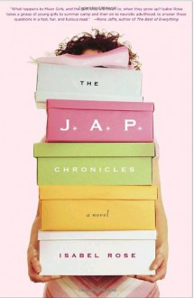 The J.A.P. Chronicles - Isabel Rose