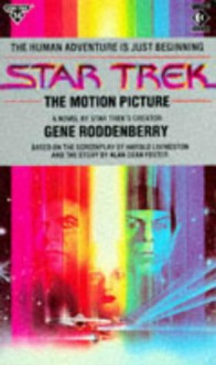 Star Trek I: The Motion Picture - Gene Roddenberry, Alan Dean Foster, Harold Livingston