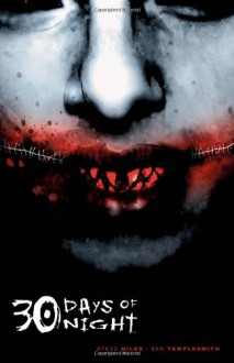 30 Days of Night - 'Steve Niles', 'Ben Templesmith'