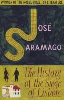 The History of the Siege of Lisbon - José Saramago,Giovanni Pontiero