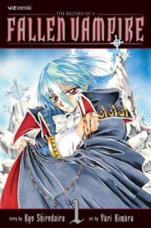 The Record of a Fallen Vampire, Volume 1 - Kyo Shirodaira, Yuri Kimura