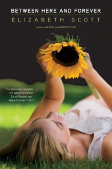 Between Here and Forever - Elizabeth Scott
