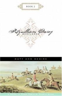 Duty and Desire - Pamela Aidan