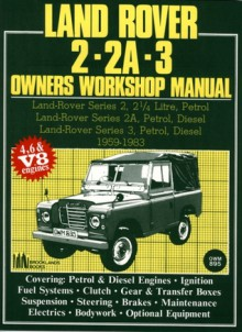 Land Rover 2/2A/3 1959-83 Owners Workshop Manual - Brooklands Books Ltd, Autobooks Team of Writers and Illustrato