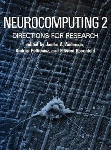 Neurocomputing 2: Directions for Research - James A. Anderson