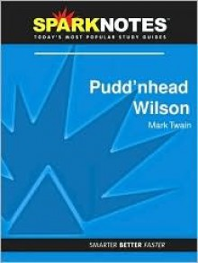 Pudd'nhead Wilson (SparkNotes Literature Guide Series) - SparkNotes Editors