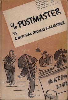 c/o Postmaster - Thomas R. St. George