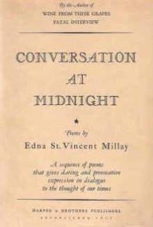 Conversation At Midnight - Edna St. Vincent Millay