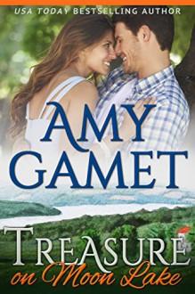 Treasure on Moon Lake (Love on the Lake Book 1) - Amy Gamet