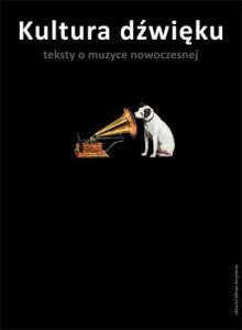 Kultura dźwięku. Teksty o muzyce nowoczesnej - Christoph Cox, Daniel Warner