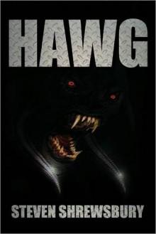 Hawg - Steven Shrewsbury
