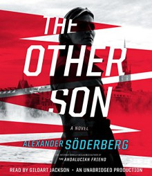 The Other Son: A Novel (Sophie Brinkmann) - Alexander Soderberg, Gildart Jackson