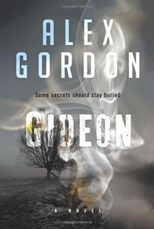 Gideon - Alex Gordon
