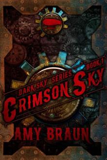 Crimson Sky - Amy Braun