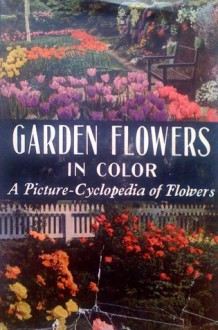 Garden Flowers in Color - Daniel J. Foley