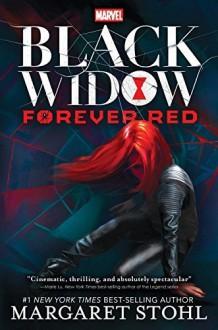 Black Widow Forever Red (A Marvel YA Novel) by Margaret Stohl (2015-10-13) - Margaret Stohl