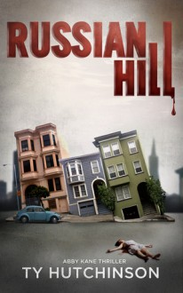 Russian Hill - Ty Hutchinson