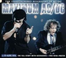 Maximum AC/DC: The Unauthorised Biography of AC/DC - Andrea Thorn