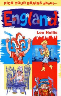 Pick Your Brains About England (Pick Your Brains - Cadogan) - Leo Hollis