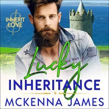 Lucky Inheritance (Inherit Love) - McKenna James,Sean Patrick Hopkins,Patricia Santomasso