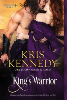 King's Warrior - Kris Kennedy