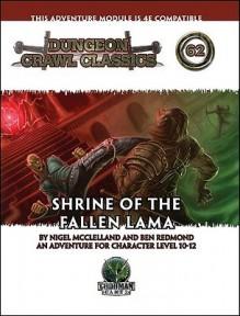 Dungeon Crawl Classics 62: Shrine of the Fallen Lama - Nigel McClelland, Ben Redmond