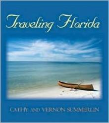 Traveling Florida - Vernon Summerlin