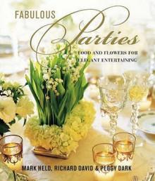 Glamorous Parties - Peggy Dark, Mark Held, David Richard