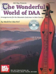 Mel Bay Wonderful World of Daa Book/CD Set - Madeline Macneil