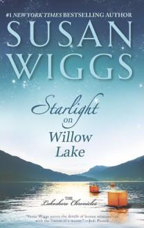 Starlight on Willow Lake - Susan Wiggs