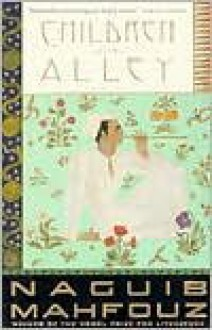 a novel:Children of the Alley byMahfouz(paperback)(1996) - Mahfouz N.