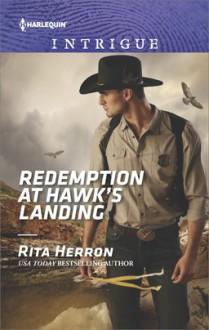 Redemption at Hawk's Landing (Badge of Justice) - Rita Herron