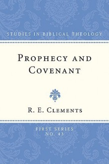 Prophecy and Covenant - Ronald E. Clements