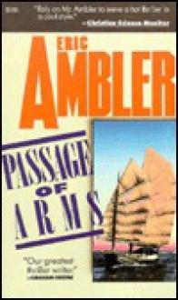 Passage of Arms - Eric Ambler