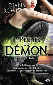 Les Péchés du démon - Diana Rowland, Lorène Lenoir