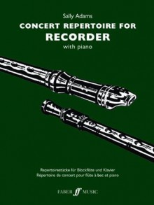 Concert Repertoire for Recorder with Piano - Sally Adams
