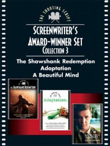 Screenwriters Award-winner Set, Collection 3: The Shawshank Redemption, Adaptation, and A Beautiful Mind - Akiva Goldsman, Frank Darabont, Charlie Kaufman, Donald Kaufman, Stephen King