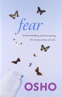 Fear - Osho