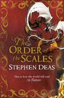 The Order of the Scales - Stephen Deas
