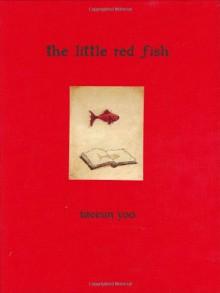The Little Red Fish - Taeeun Yoo