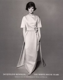 Jacqueline Kennedy, The White House Years: Selections from the John F. Kennedy Library & Museum - Hamish Bowles, Arthur M. Schlesinger Jr., The Metropolitan Museum Of Art