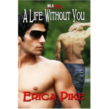 A Life Without You - Erica Pike
