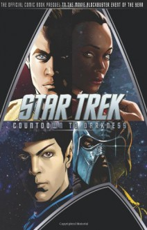 Star Trek: Countdown to Darkness - Roberto Orci, Mike Johnson, David Messina